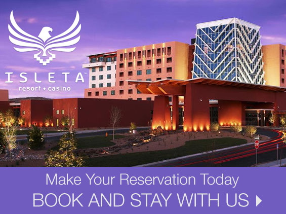 Make Your Reservation Today at Isleta Resort & Casino